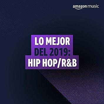 Lo Mejor del 2019: Hip-Hop R&B