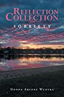 Reflection Collection: SOBRIETY