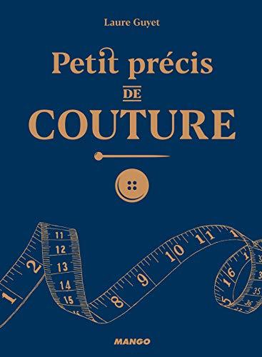 Petit précis de couture (Hors collection pratique adulte) (French Edition)