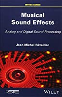 Musical Sound Effects: Analog and Digital Sound Processing (Waves)