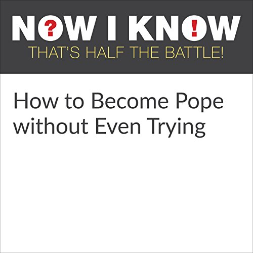 How to Become Pope Without Even Trying cover art
