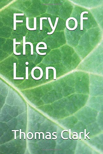 Compare Textbook Prices for Fury of the Lion  ISBN 9781691360338 by Clark, Thomas