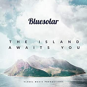 The Island Awaits You (Chill out Mix)
