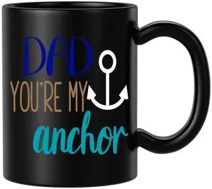 N\A Blissart Dad You 're my Anchor Black Mejor Regalo del día del Padre Taza de cerámica