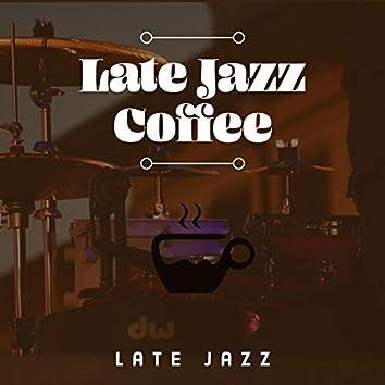 Late Jazz Coffee
