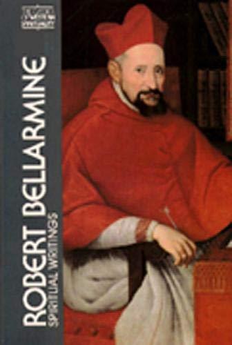 Robert Bellarmine: Spiritual Writings (Classics of Western Spirituality (Paperback))