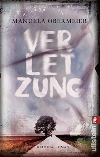 Verletzung: Kriminalroman (Ein Toni-Stieglitz-Krimi 1)