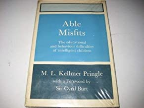 Able misfits: a study of educational and behaviour difficulties of 103 very intelligent children: (IQs 120-200) (Studies i...