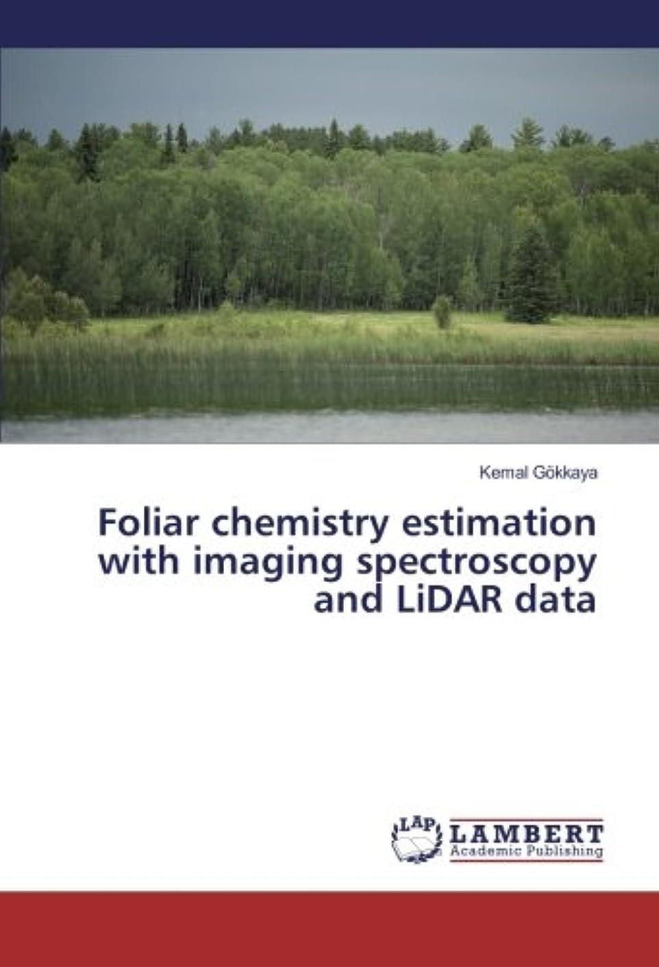 幾分見捨てられた確保するFoliar chemistry estimation with imaging spectroscopy and LiDAR data