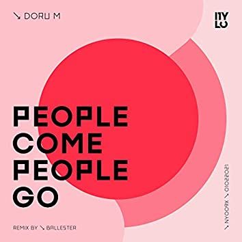 People Come & People Go