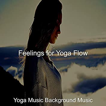 Feelings for Yoga Flow
