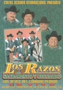 Los Razos De Sacramento Y Renaldo: Los Reyes Del Corrido Perron