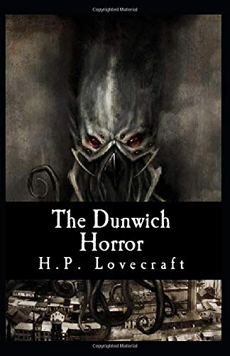 The Dunwich Horror-Original Classic Edition(Annotated)