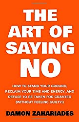 front cover of the art of saying no for help in being frugal