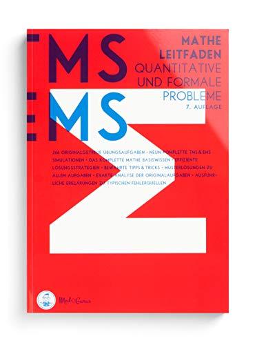 Medizinertest TMS / EMS 2020 I Mathe Leitfaden - Quantitative und formale Probleme I Übungsbuch für den Medizin-Aufnahmetest in Deutschland und der Schweiz I Zur idealen Vorbereitung auf den Test für medizinische Studiengänge