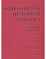 International Historical Statistics: 1750-2005: Europe