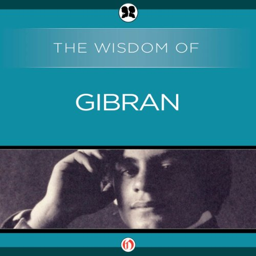 Wisdom of Gibran audiobook cover art