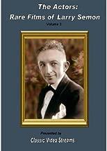 The Actors: Rare Films Of Larry Semon Vol.3