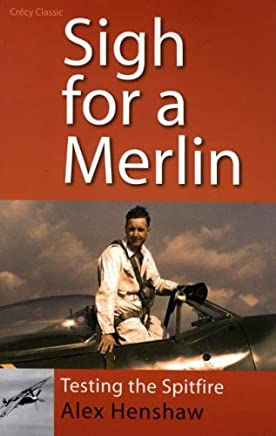 Sigh for a Merlin : Testing the Spitfire