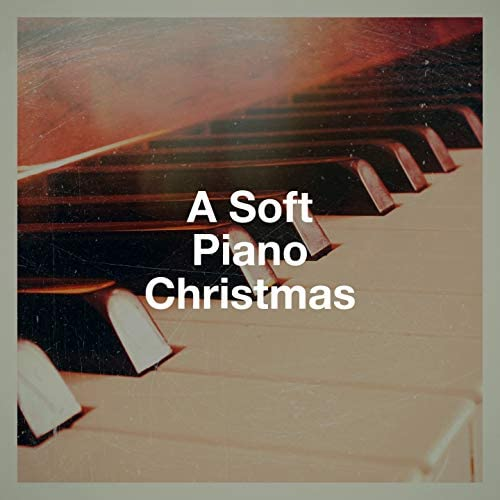 Cover Me Piano, Piano Dreamers, Best Christmas Songs, Greatest Christmas Songs & Christmas Music Piano