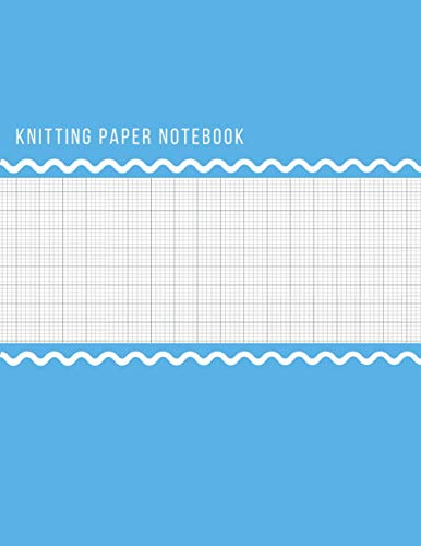 "Knitting Paper Notebook: To Design Beautiful Patterns In This Knitter's Journal | 4:5 ratio | 120 Pages | 8.5"" x 11"" 
