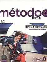Metodo de espanol: Libro del alumno + CD (B2)
