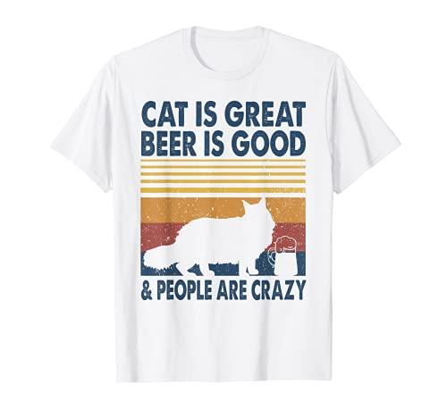 El gato es genial La cerveza es buena y la gente está loca Maine Coon Cat Camiseta