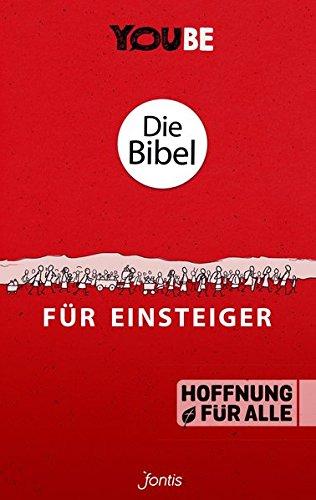 Die Bibel für Einsteiger (YOUBE Edition)