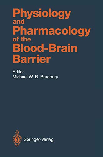 Physiology and Pharmacology of the Blood-Brain Barrier (Handbook of Experimental Pharmacology (103), Band 103)