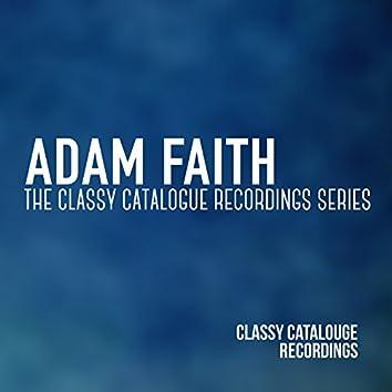 Adam Faith - The Classy Catalogue Recordings Series