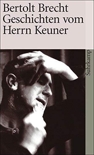Geschichten vom Herrn Keuner von Bertolt Brecht (6. Januar 1971) Taschenbuch