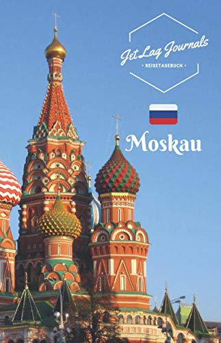 JetLagJournals • Reisetagebuch Moskau: Erinnerungsbuch zum Ausfüllen | Reisetagebuch zum Selberschreiben für den Moskau Urlaub