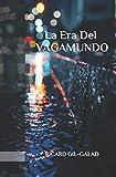 La Era del Vagamundo: 1 (La Ciudad Anónima)