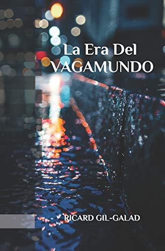 La Era del Vagamundo