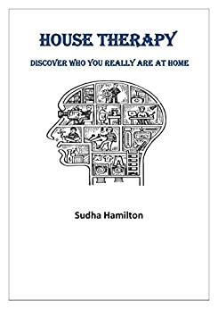 House Therapy by [Sudha Hamilton]