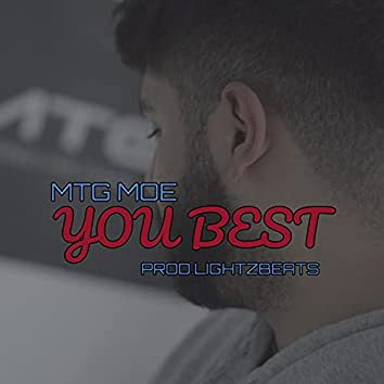 You Best (feat. Mtg Moe)