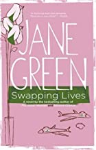 Swapping Lives by Jane Green (2007-05-29)