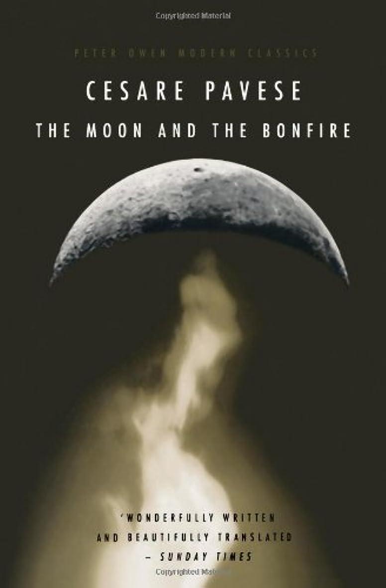 気づくパトロン泥沼The Moon and the Bonfire (Peter Owen Modern Classic)