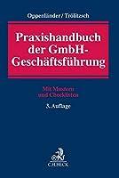 Praxishandbuch der GmbH-Geschaeftsfuehrung