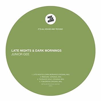 Late Nights & Dark Mornings EP