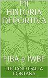 MI HISTORIA DEPORTIVA: FIBA e IWBF