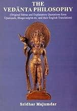 The Vedanta Philosophy (Original Sutras and Explanatory Quotations form Upanishads, Bhagavadgita etc. and their English Translation)
