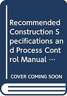 Recommended Construction Specifications and Process Control Manual for Repair and Retrofit of Concrete Structures Using Bonded FRP Composites (Nchrp Report)