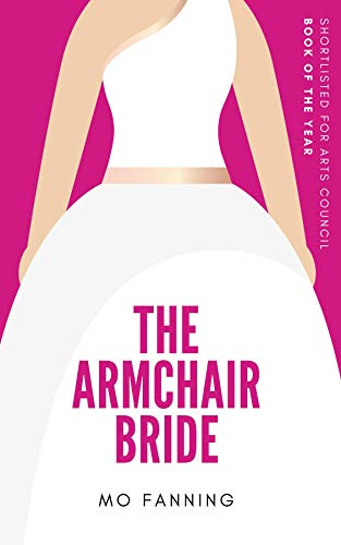 The Armchair Bride: A romantic comedy (English Edition)