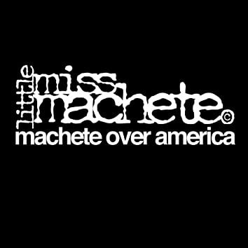 Machete Over America