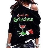 Drink Up Grinchs Sweat-shirt à manches longues pour femme de Noël à une épaule ample fit lettre imprimée col rond - Or - XXX-Large