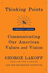 Thinking Points: Communicating Our American Values and Vision Kindle Edition
