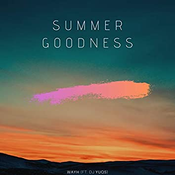 Summer Goodness
