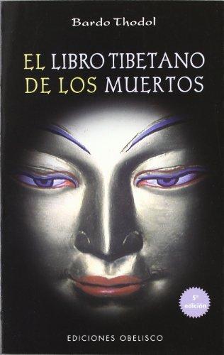 El libro tibetano de los muertos (TEXTOS TRADICIONALES)
