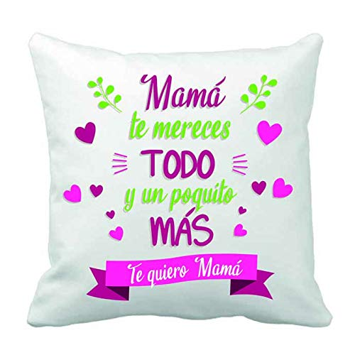 REGALOS LLUNA COJÍN con Mensaje Mama TE MERECES Todo Y UN POQUITO MAS